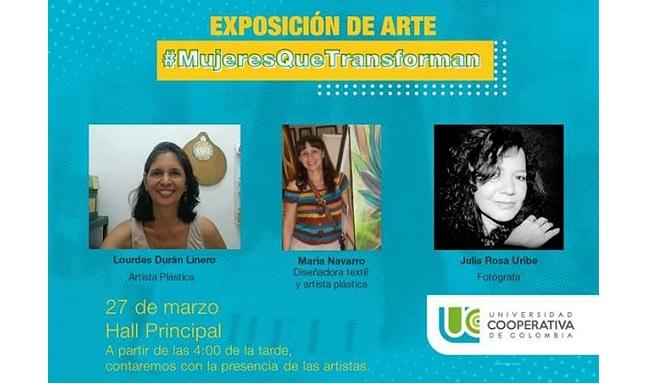 298d86c3815 ¡No faltes a la Exposición de Arte Mujeres Transformadoras!
